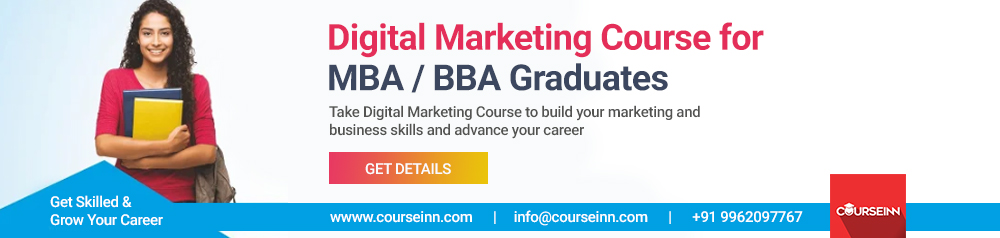 Digital Marketing Course for MBA / BBA Graduates